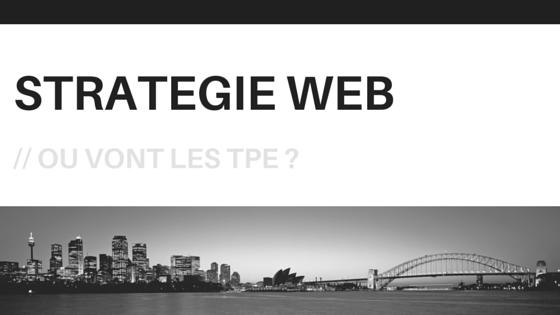 Stratégie Web marketing pour les petites entreprises